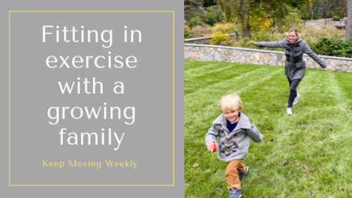 Fitting in exercise with a growing family